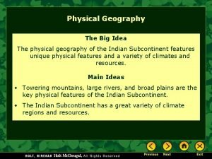 Physical Geography The Big Idea The physical geography