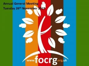 Annual General Meeting Tuesday 26 th November 2019