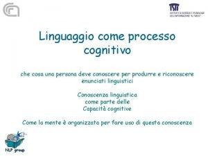 Linguaggio come processo cognitivo che cosa una persona