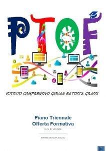 Piano Triennale Offerta Formativa IC G B GRASSI