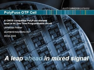 Poly Fuse OTP Cell A CMOS compatible Poly