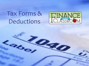 Tax Forms Deductions Net Income vs Gross Income