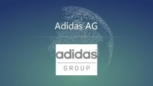 Adidas AG Register ber das Unternehmen ber die