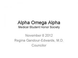 Alpha Omega Alpha Medical Student Honor Society November
