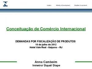 Inmetro Ministry of Development Brazilian Government Conceituao de
