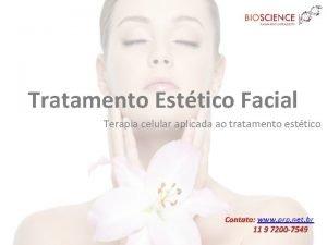 Tratamento Esttico Facial Terapia celular aplicada ao tratamento