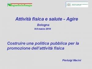 Attivit fisica e salute Agire Bologna 8 9