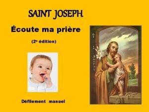 SAINT JOSEPH coute ma prire 2 e dition