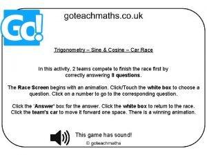 Trigonometry Sine Cosine Car Race In this activity