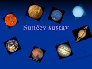 Sunev sustav Sunev sustav n Sunev sustav je