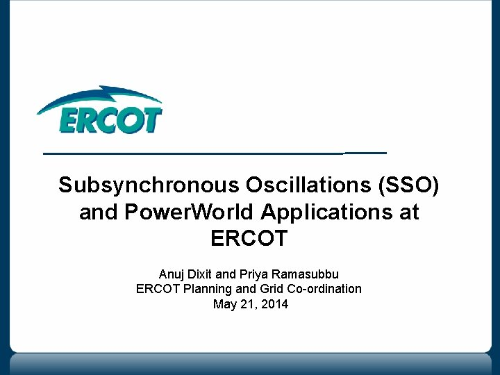Subsynchronous Oscillations SSO and Power World Applications at