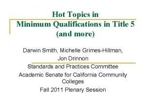 Hot Topics in Minimum Qualifications in Title 5