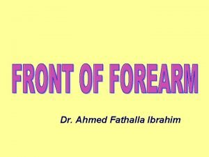 Dr Ahmed Fathalla Ibrahim MUSCLES OF FRONT OF