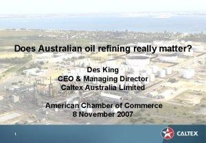 Does Australian oil refining really matter Des King