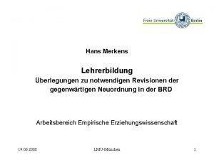 Hans Merkens Lehrerbildung berlegungen zu notwendigen Revisionen der