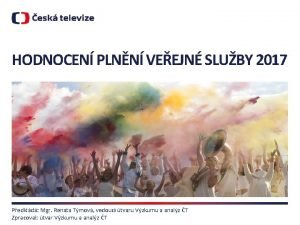 HODNOCEN PLNN VEEJN SLUBY 2017 Pedkld Mgr Renata