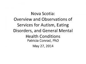 Nova Scotia Overview and Observations of Services for