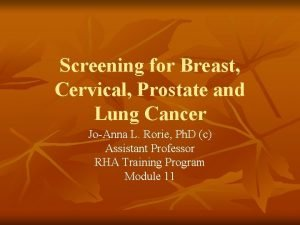 Screening for Breast Cervical Prostate and Lung Cancer