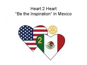 Heart 2 Heart Be the Inspiration in Mexico