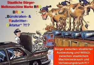 BRD Brokraten Raubritter Diktatur Brger zwischen staatlicher Ausbeutung