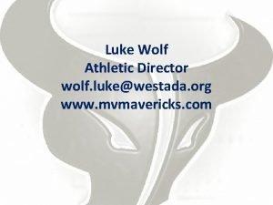 Luke Wolf Athletic Director wolf lukewestada org www