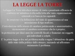 LA LEGGE LA TORRE La legge La Torre