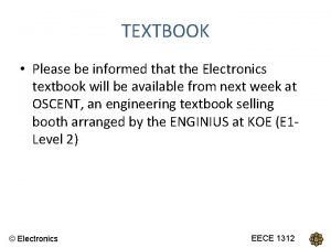 TEXTBOOK Please be informed that the Electronics textbook