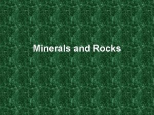 Minerals and Rocks Properties of Minerals Luster Streak