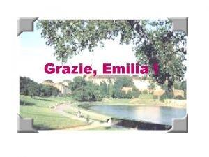 Grazie Emilia Emilia apparteneva ad una famiglia della