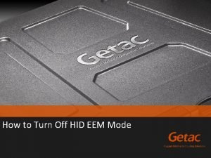 How to Turn Off HID EEM Mode Turn