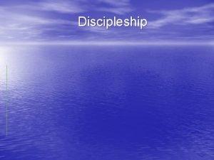 Discipleship Discipleship Joshua 1 7 8 Only be