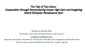 The Tale of Two Dams Cooperation through Remembering