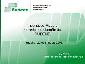 Incentivos Fiscais na ara de atuao da SUDENE