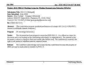 July 2004 doc IEEE 802 15 04 0337