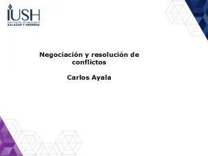Negociacin y resolucin de conflictos Carlos Ayala Calendario