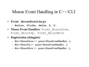 Mouse Event Handling in CCLI Event Mouse Event