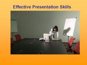 Effective Presentation Skills Why Presentation Skills Training To