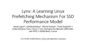 Lynx A Learning Linux Prefetching Mechanism For SSD