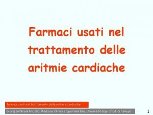 Farmaci usati nel trattamento delle aritmie cardiache farmaci