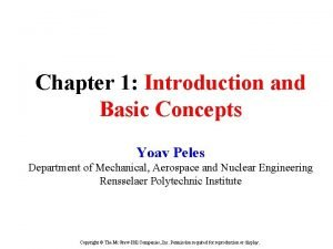 Chapter 1 Introduction and Basic Concepts Yoav Peles