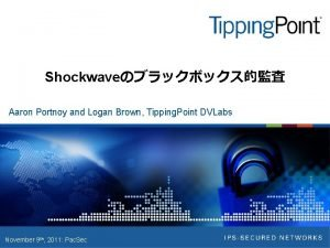 Shockwave Aaron Portnoy and Logan Brown Tipping Point