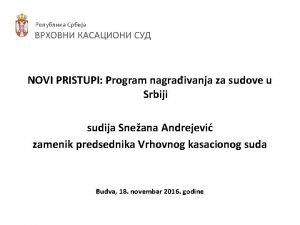 NOVI PRISTUPI Program nagraivanja za sudove u Srbiji