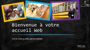 Bienvenue votre accueil Web Votre visite guide personnalise