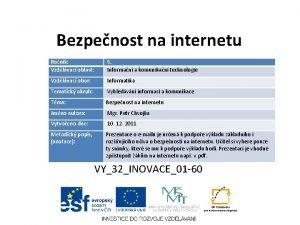 Bezpenost na internetu Ronk Vzdlvac oblast 5 Informan