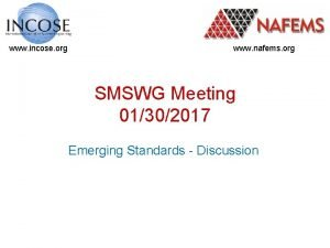 www incose org www nafems org SMSWG Meeting