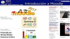 Preparado por Wendy Mndez Geovanny Cordero Moodle Moodle