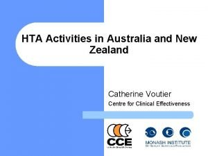 HTA Activities in Australia and New Zealand Catherine
