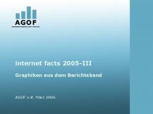 internet facts 2005 III Graphiken aus dem Berichtsband