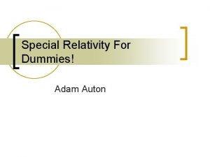 Special Relativity For Dummies Adam Auton Classical Relativity