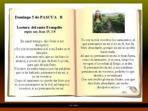 Domingo 5 de PASCUA B Lectura del santo